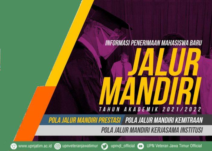 INFORMASI PENERIMAAN MAHASISWA BARU JALUR MANDIRI 2021